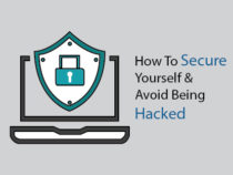 How to Secure Yourself and Avoid Being Hacked