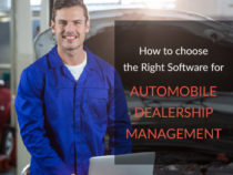 How to choose the Right Software for Automobile Dealership Management