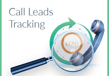 Why Call Leads Tracking is Crucial for The Success of Your Business