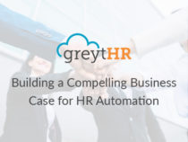 HR Automation Software – Building a Compelling Business Case