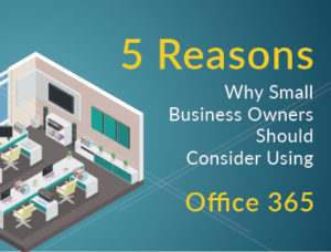 Small Business Owners Should Consider Using Office 365