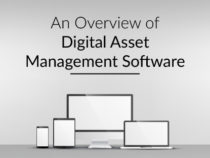 An Overview of Digital Asset Management Software