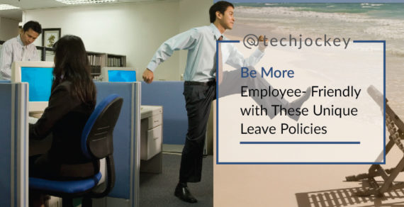 Be More Employee-Friendly with These Unique Leave Policies