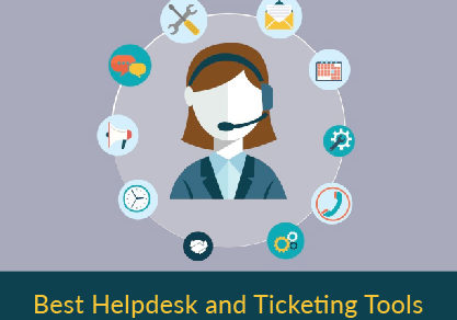 How to choose the best  Helpdesk and Ticketing Tools