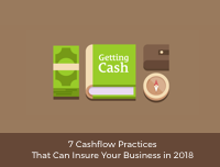 7 Cashflow Practices That Can Insure Your Business in 2018