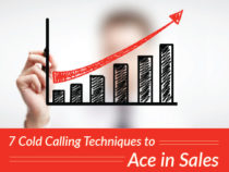 7 Cold Calling Techniques to Ace in Sales
