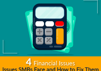 Financial Issues SMBs Often Face and How to Fix Them