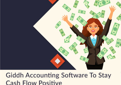 Giddh Accounting Software: To Stay Cash Flow Positive