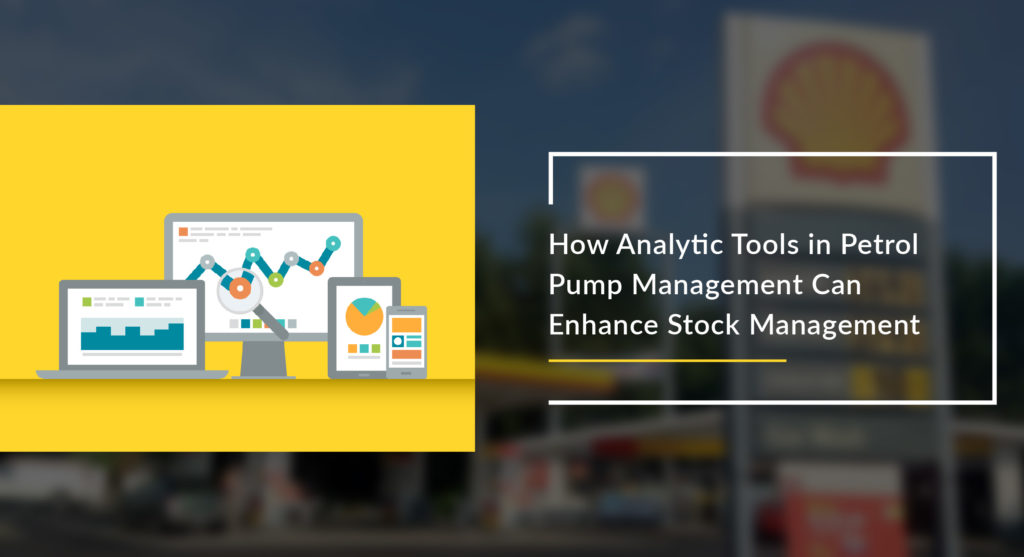 Petrol Pump Management Software | Enhancing Fuel Management