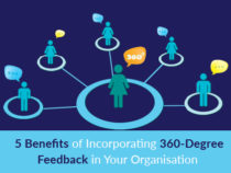 5 Benefits of Incorporating 360-Degree Feedback in Your Organisation