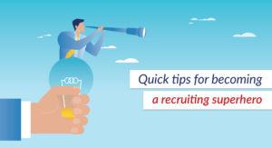 Recruitment Tips