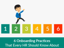 6 Onboarding Practices That Every HR Should Know About