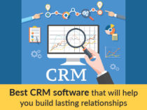 Best CRM Software That Will Help You Build Lasting Relationships