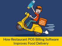 How Restaurant POS Billing Software Improves Food Delivery