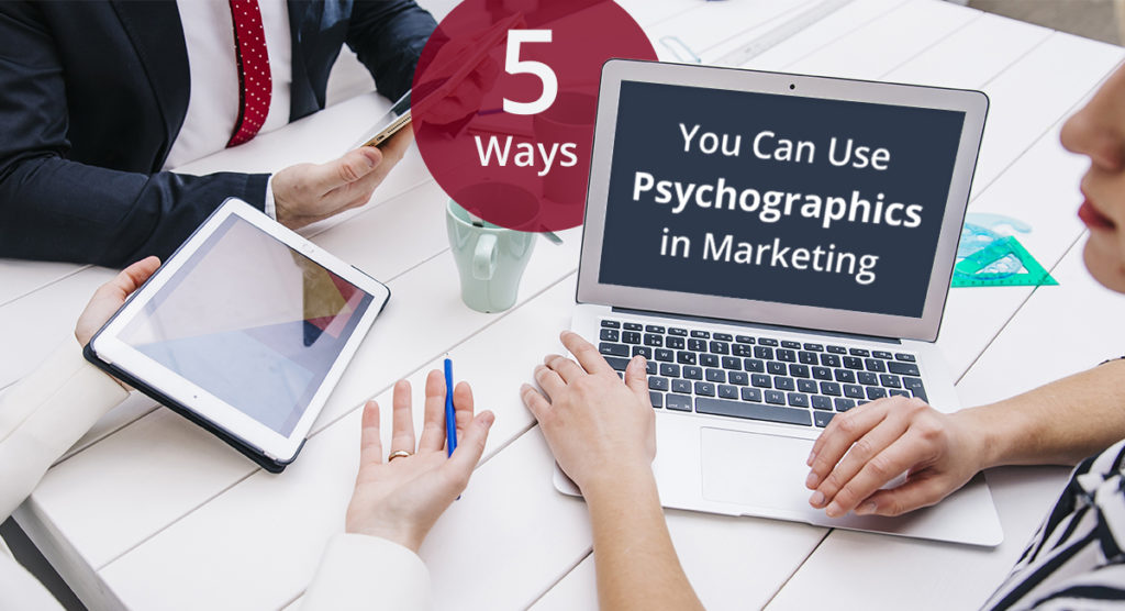 Marketing Psychographics