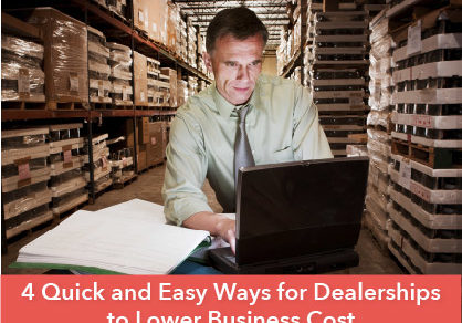 4 Quick and Easy Ways for Dealerships to Lower Business Cost