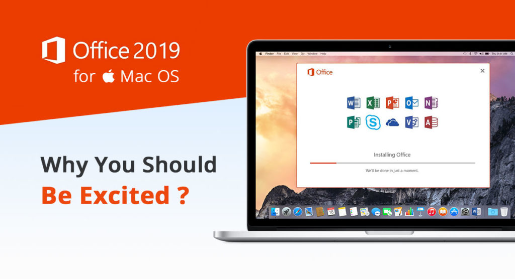 Microsoft Office 2019 for Mac - Why You Should Be Excited