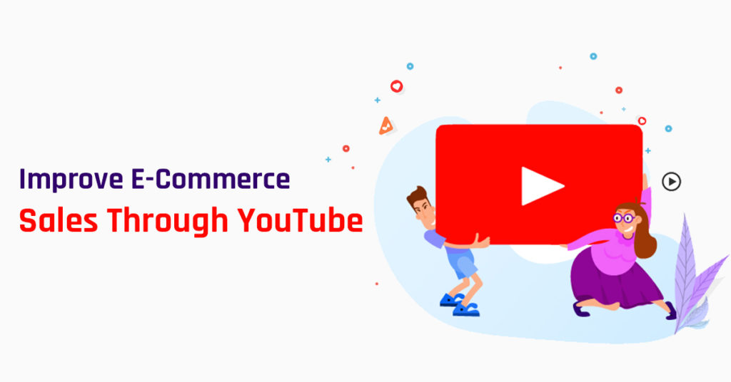YouTube for E-Commerce