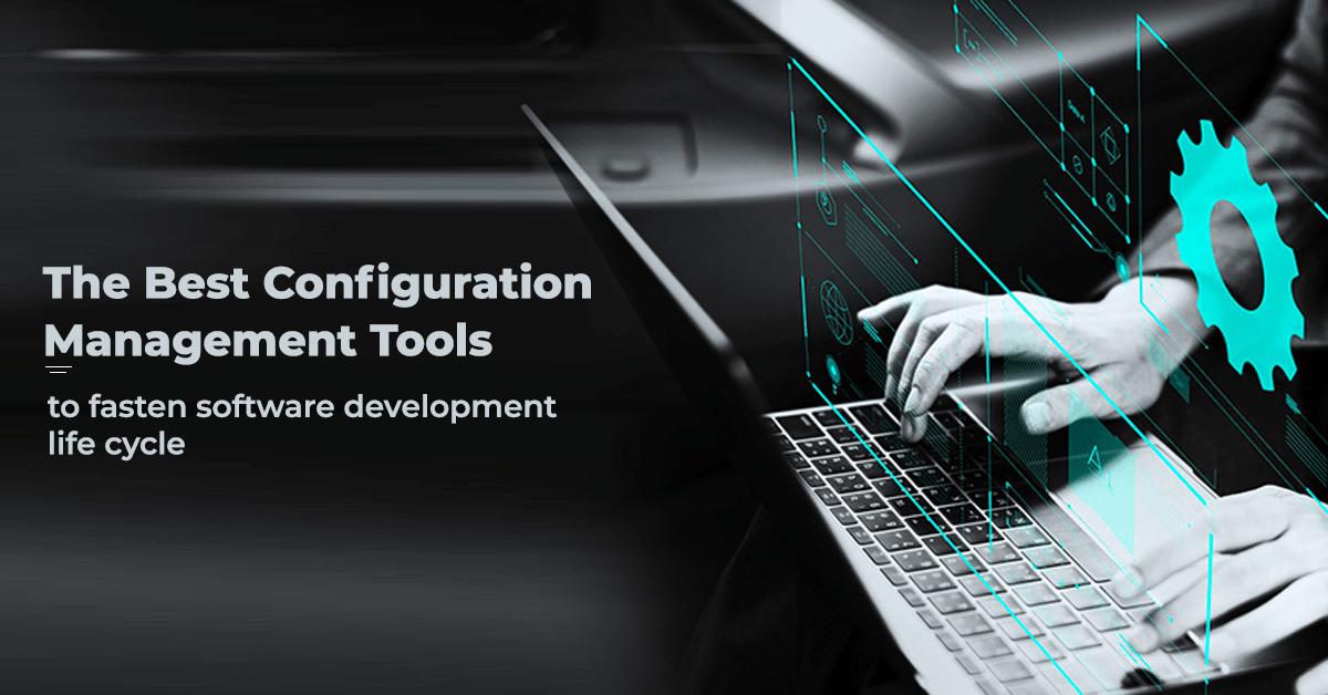 Best configuration management tools