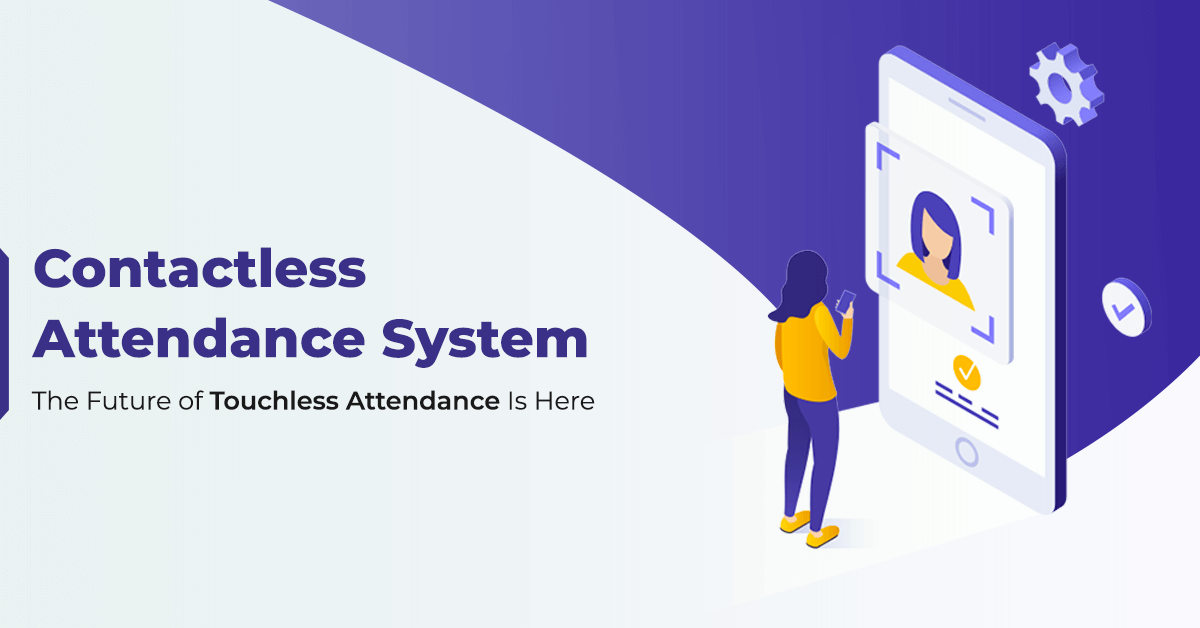Touchless attendance