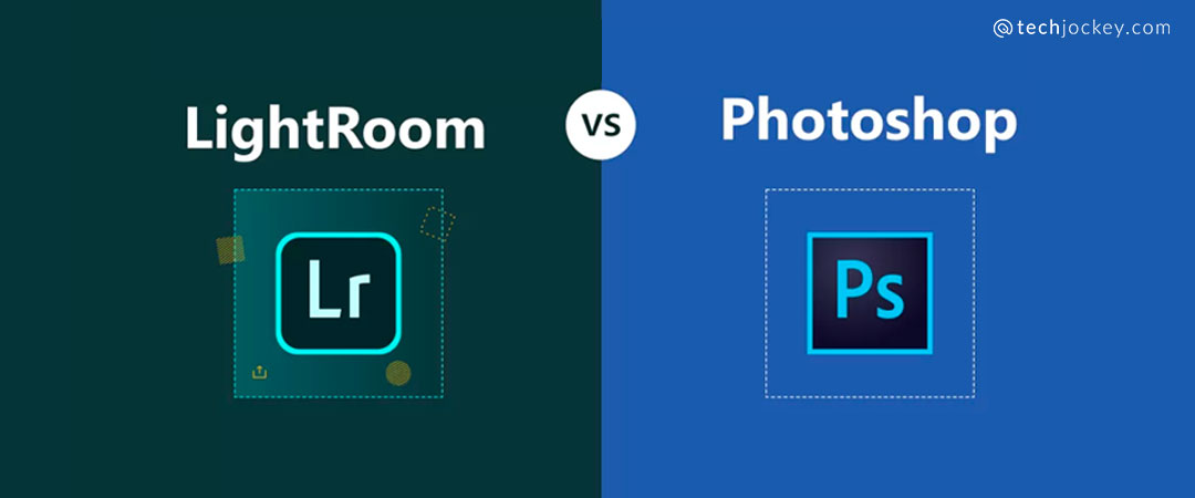 Lightroom vs Photoshop