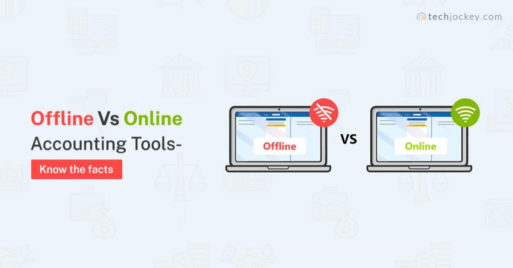 Offline vs Online Accounting Tools