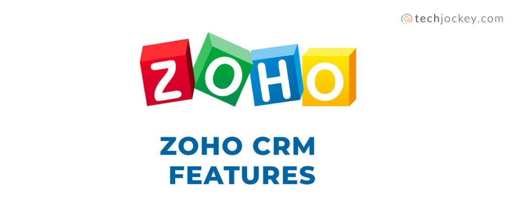 Uses of Zoho CRM Features