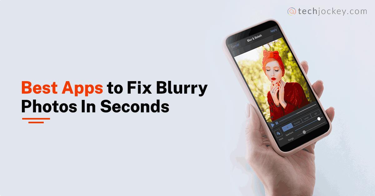 Edit Blurry Photos