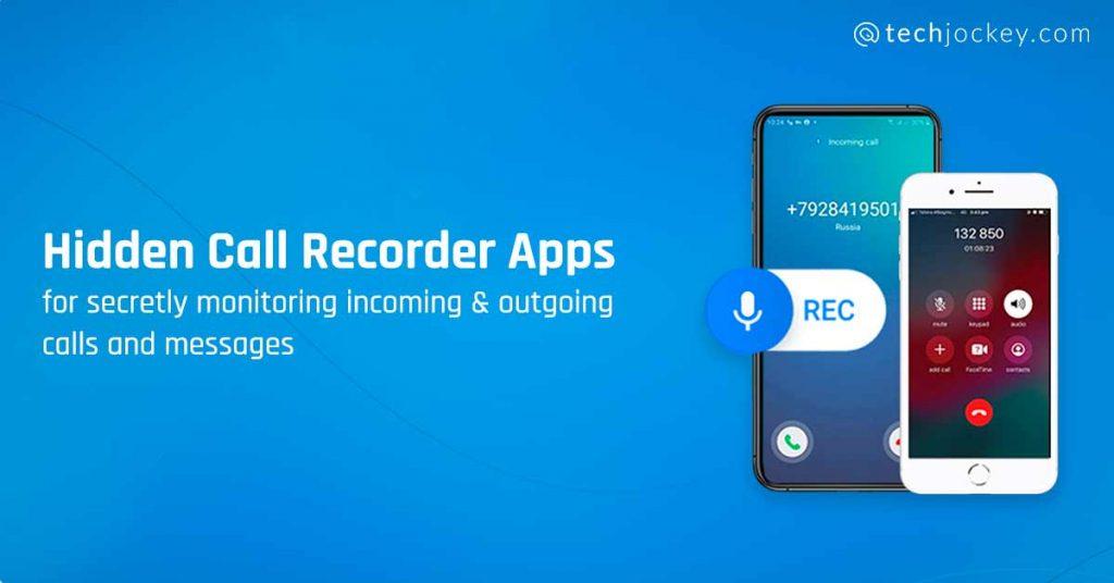 hidden call recorder apps