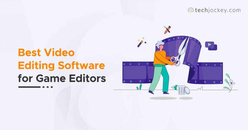 gaming editing software